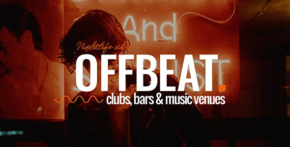 Offbeat - Nightlife, Pubs and Bars Theme - Nightlife Entertainment