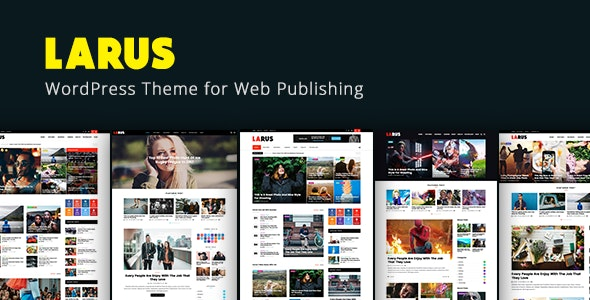 Larus - WordPress Blog Magazine Theme - News / Editorial Blog / Magazine