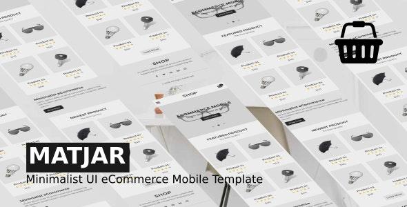 Matjar - Minimalist UI eCommerce Mobile Template - Mobile Site Templates