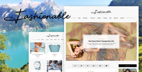 Fashionable - A Blogger Template Blog & Simple Shop Theme - Blogger Blogging