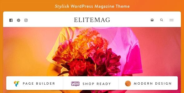 Elitemag - Stylish WordPress Blog and Magazine Theme - News / Editorial Blog / Magazine