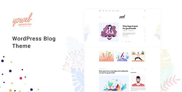 Yowel - Creative Yoga Blog WordPress Theme - Blog / Magazine WordPress