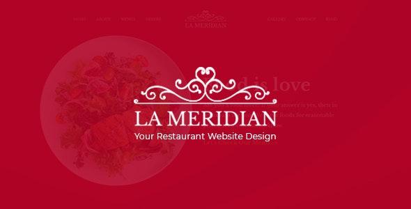 La Meridian - Restaurant Website PSD Template - Photoshop UI Templates