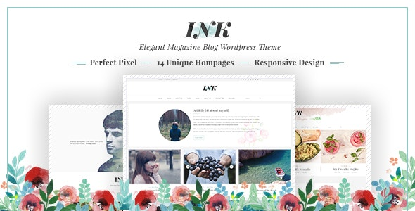 INK – Elegant Magazine Blog WordPress Theme - Personal Blog / Magazine