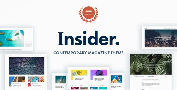Insider - Contemporary Magazine and Blogging Theme - News / Editorial Blog / Magazine