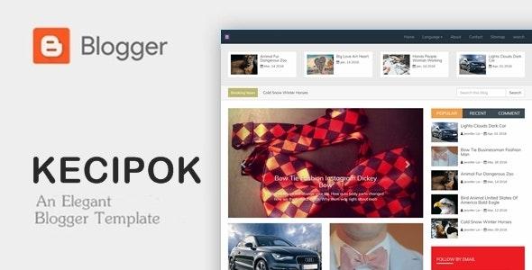 Kecipok - Responsive Magazine Blogger Theme - Blogger Blogging