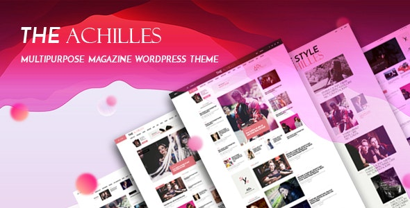 Achilles - Multipurpose Magazine & Blog WordPress Theme - News / Editorial Blog / Magazine