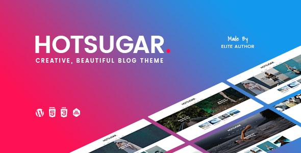 HotSugar | Responsive WordPress Blog Theme - News / Editorial Blog / Magazine