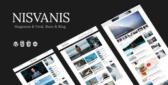 NISVANIS - 3 in 1 Magazine & Viral, Buzz & Blog Theme - News / Editorial Blog / Magazine
