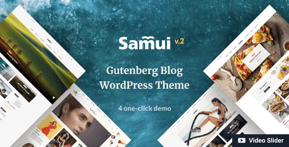 Samui - Gutenberg WordPress Theme for Blog and Magazine - Blog / Magazine WordPress