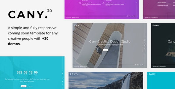 Cany - Responsive Coming Soon Template - Under Construction Specialty Pages