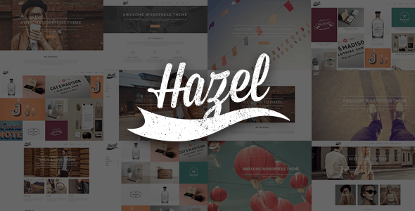 Hazel - Creative Multi-Concept Theme - Creative WordPress
