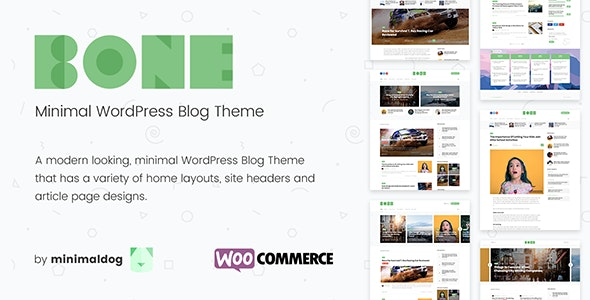 Bone - Minimal and Clean WordPress Blog Theme - WooCommerce Compatible. - News / Editorial Blog / Magazine