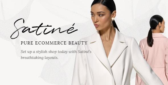 Satiné - Fashion and Clothing Shop Theme - WooCommerce eCommerce
