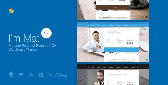 I am Mat - Material Personal Resume / CV vCard WordPress Theme - Personal Blog / Magazine