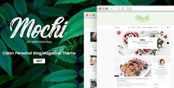 Mochi - A Clean Personal WordPress Blog Theme - Personal Blog / Magazine