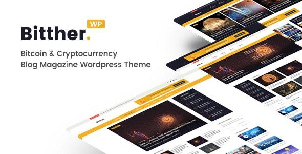 Bitther - Magazine and Blog WordPress Theme - News / Editorial Blog / Magazine