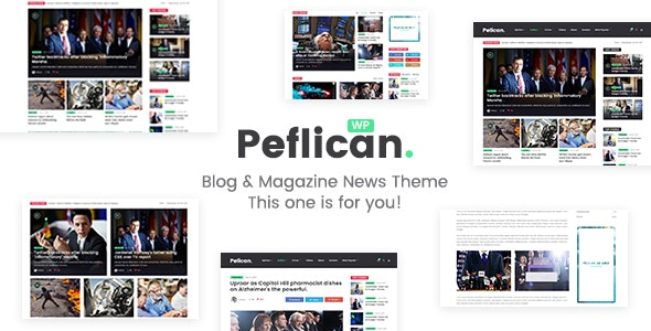 Peflican - A Newspaper and Magazine WordPress Theme - Blog / Magazine WordPress