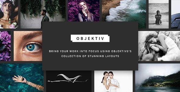 Objektiv - Photography Theme - Photography Creative