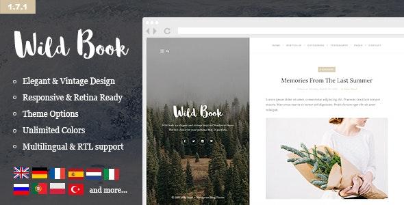 Wild Book - Vintage & Elegant WordPress Blog Theme - Personal Blog / Magazine