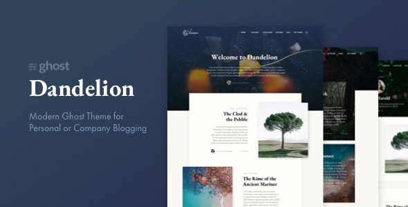 Dandelion - Modern Ghost Theme for Personal or Company Blogging - Ghost Themes Blogging