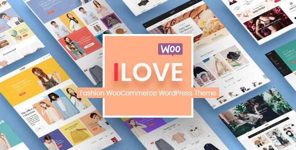 iLove - Creative Fashion Shop WordPress WooCommerce Theme (8+ Homepages & Mobile Layouts Ready) - WooCommerce eCommerce