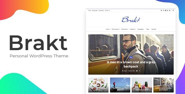 Brakt - Personal WordPress Theme - Personal Blog / Magazine