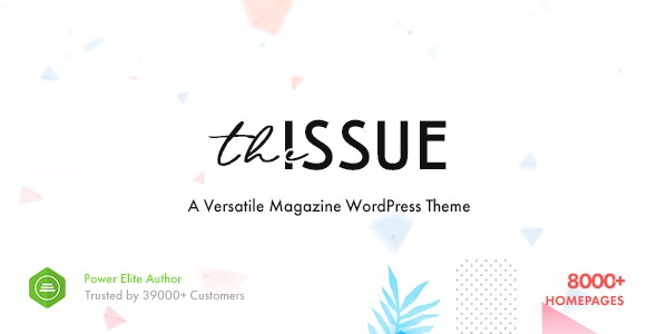 The Issue - Versatile Magazine WordPress Theme - News / Editorial Blog / Magazine