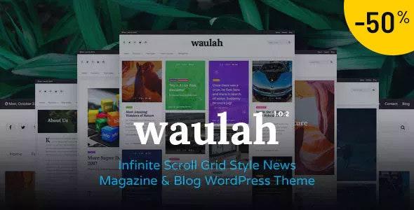 Waulah - Infinite Scroll Grid Style News Magazine Blog