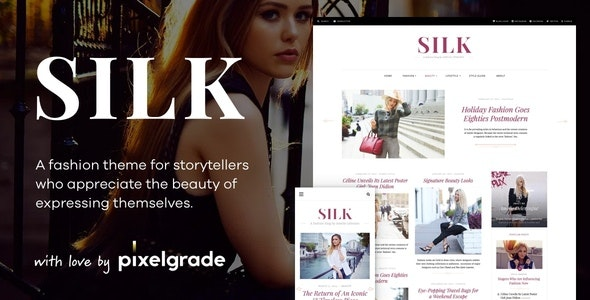 Silk - A Fashion Blogging WordPress Theme - Personal Blog / Magazine