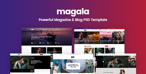 Magala - Magazine & Blog PSD Template - Miscellaneous Photoshop