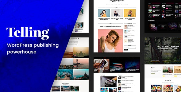 Telling – Multi-Concept News and Publishing Theme - Blog / Magazine WordPress