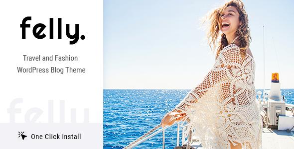 Felly | Travel and Fashion WordPress Blog Theme - Personal Blog / Magazine