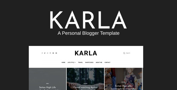 Karla - Life Style & Personal Blogger Template - Blogger Blogging