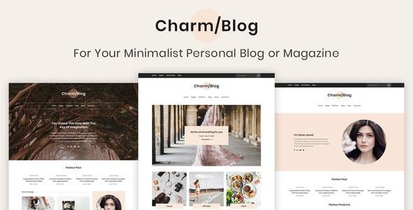 Charm - Minimalist Personal Blog & Magazine Template - Entertainment Site Templates