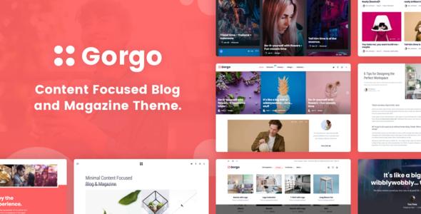 Gorgo Gutenberg - Multi-Purpose Minimal Gutenberg Blog & Magazine Theme - Blog / Magazine WordPress
