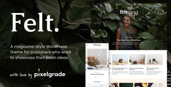 Felt - A Digital Magazine Style WordPress Theme - News / Editorial Blog / Magazine