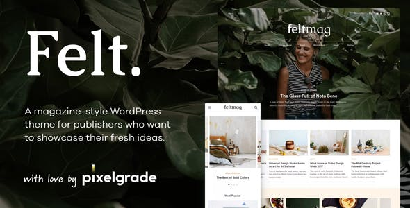 Felt - A Digital Magazine Style WordPress Theme