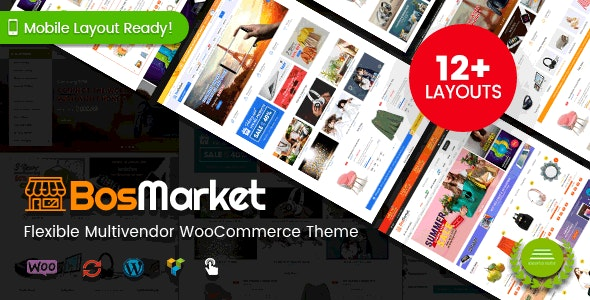BosMarket - Flexible Multivendor WooCommerce WordPress Theme (12 Indexes + 2 Mobile Layouts) - WooCommerce eCommerce