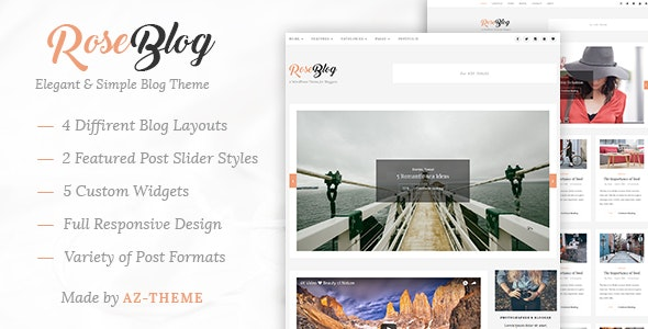 Rose - Elegant & Simple WordPress Blog Theme - Blog / Magazine WordPress