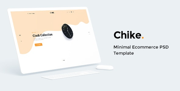 Chike - Minimal Ecommerce PSD Template - Shopping Retail
