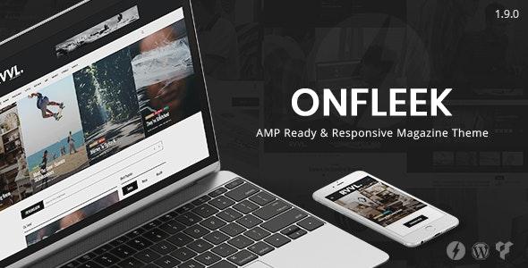 Onfleek - AMP Ready and Responsive Magazine Theme - News / Editorial Blog / Magazine