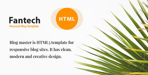 Fantech - Blog HTML Template - Creative Site Templates