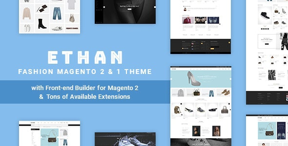 ETHAN - Luxury Fashion Magento 2 and 1 Theme - Fashion Magento