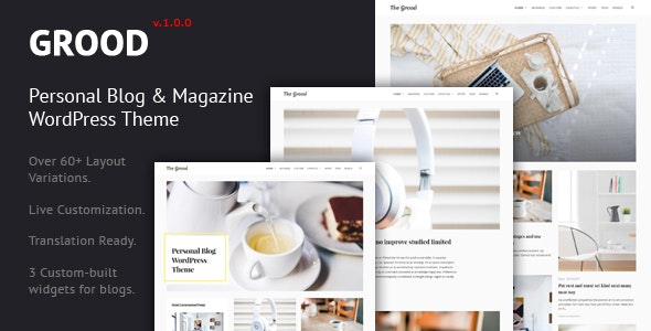 Grood - Personal Blog & Magazine WordPress Theme - Personal Blog / Magazine