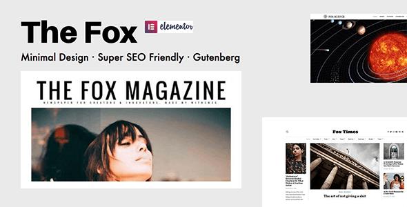 The Fox - Minimal Blog/Magazine Theme For Creators - Personal Blog / Magazine