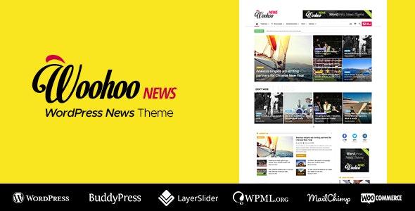 Woohoo — Multi-Purpose Newspaper for WordPress - News / Editorial Blog / Magazine