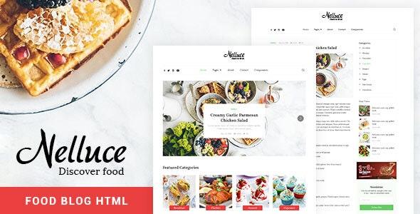 Nelluce - Responsive HTML5 Food Blog Template - Site Templates