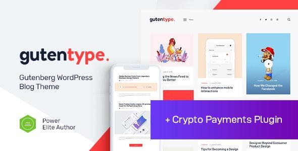 Gutentype   100% Gutenberg WordPress Theme for Modern Blog - Personal Blog / Magazine