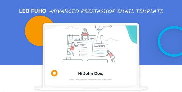 Leo Fuho- Advanced Prestashop Email Template - Email Templates Marketing